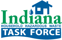 Indiana Household Hazardous Waste Task Force Task Force